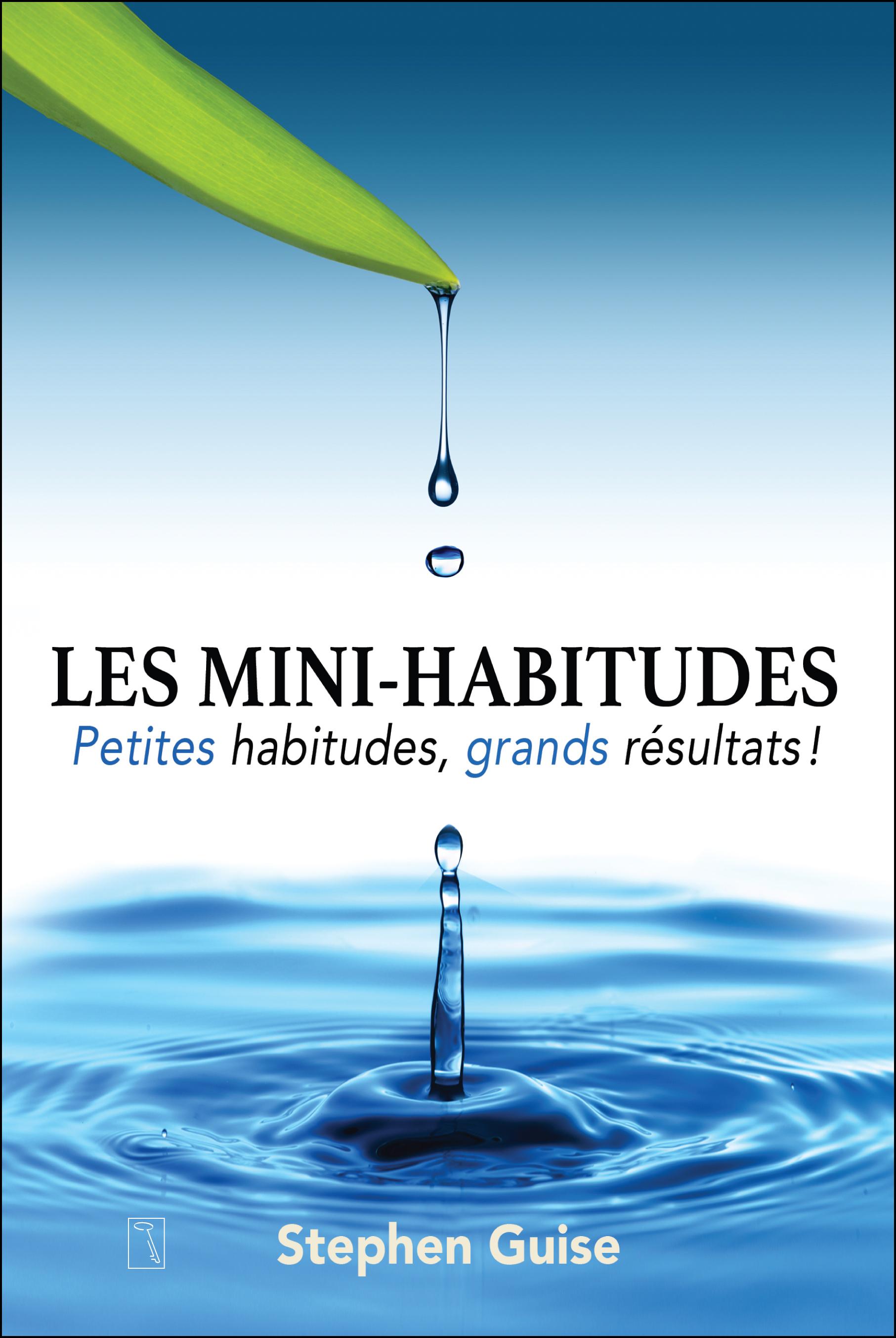Les Mini-habitudes Couverture du livre