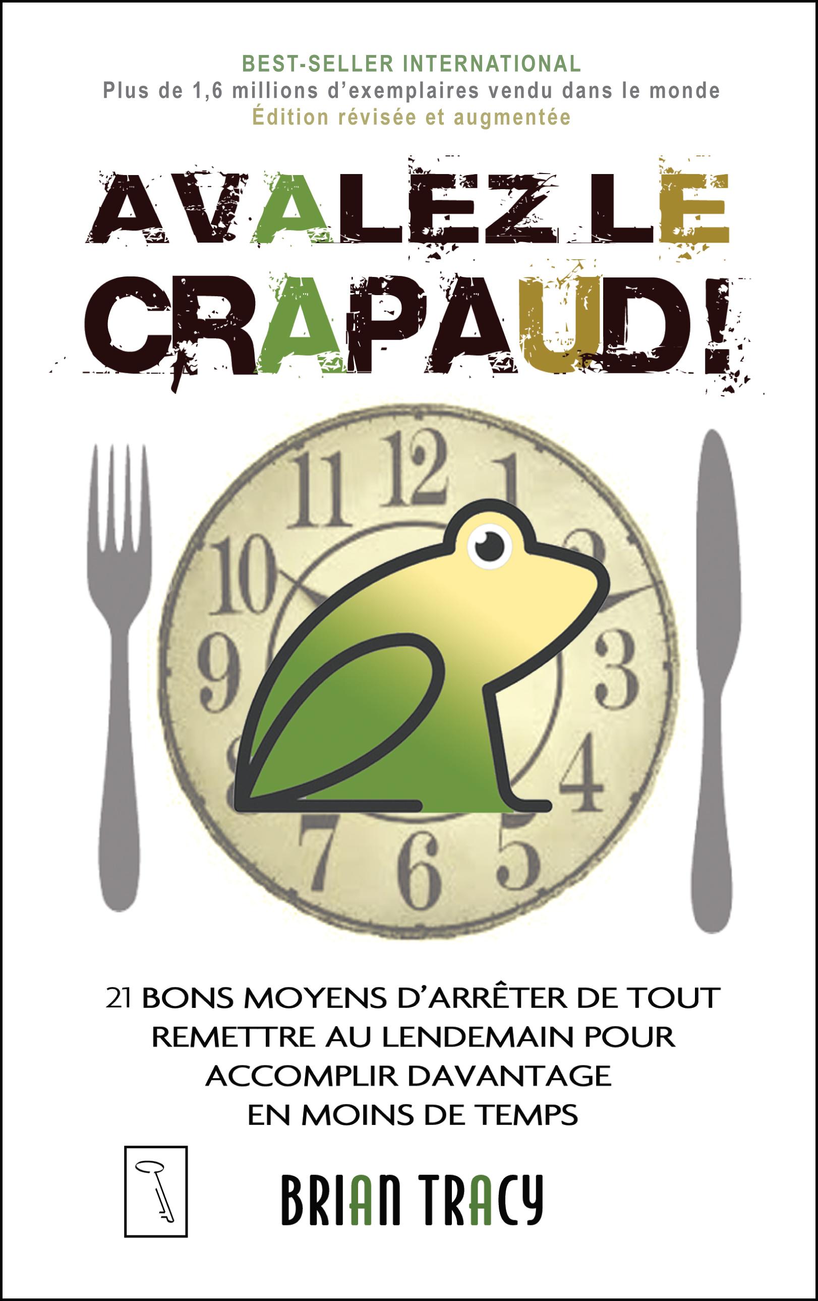 Avalez le crapaud ! - 2ième édition révisée et augmentée Couverture du livre