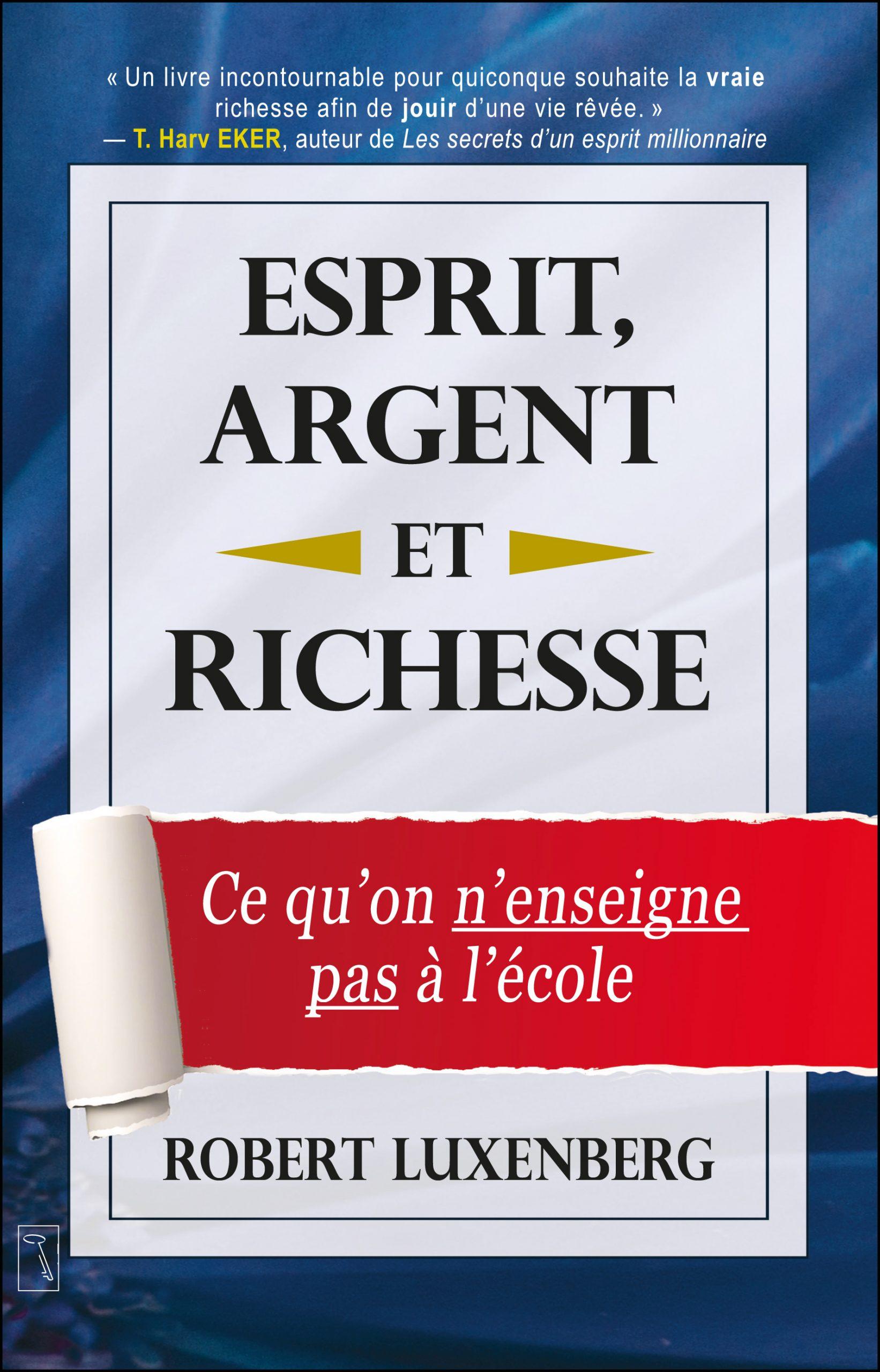 Esprit, argent et richesse Couverture du livre